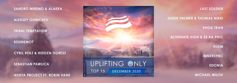 Uplifting Only Top 15: December 2020