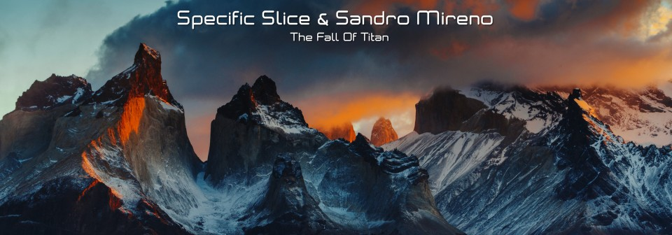 Specific Slice & Sandro Mireno - The Fall Of Titan