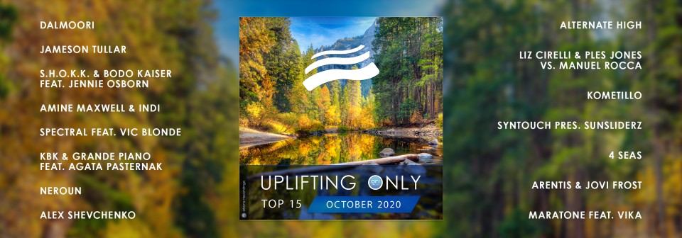 Uplifting Only Top 15: October 2020