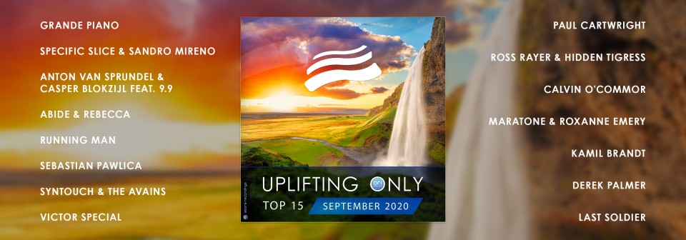 Uplifting Only Top 15: September 2020