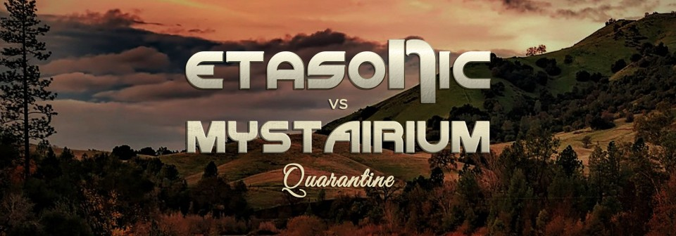 Etasonic vs. Mystairium - Quarantine