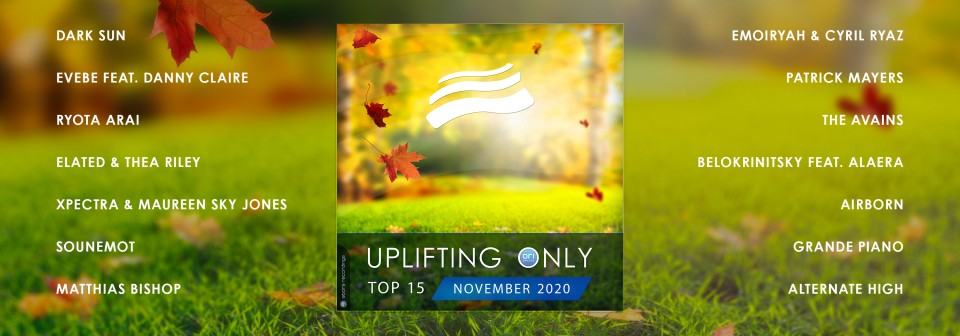 Uplifting Only Top 15: November 2020